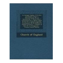 Liturgia Ynglesa, O El Libro De Oracion, Church Of England