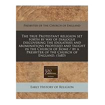 True Protestant Religion Set Forth, Presbyter Of The Church