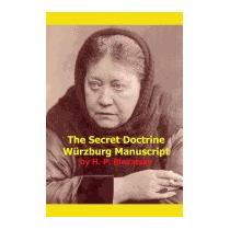 Secret Doctrine Wurzburg Manuscript, H P Blavatsky