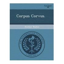 Corpus Corvus., Katherine E Lynch