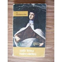 Santa Teresa Madre Doctora-au-enrique Llamas-ed-espiritu-rgl