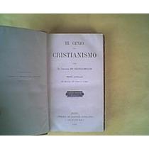 Chateaubriand. Genio Del Cristianismo T.ii. 1885.
