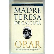La Madre Teresa De Calcuta. José Luis González - Balado