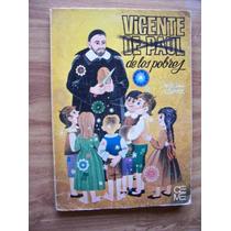 Vicente De Paul De Los Pobres-aut.-felix Lopez-ceme-rodjav50