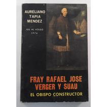 Fray Rafael Verger Y Suau / Aureliano Tapia Méndez