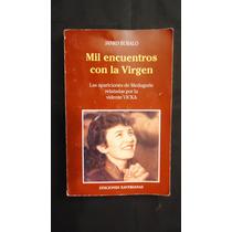 Mil Encuentros Con La Virgen, Por Vicka, Janko Bubalo