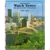 Tratado - Cumpleaños 100 De La Watchtower - T. De Jehová