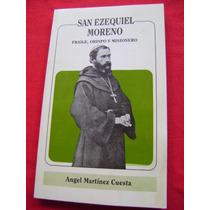 San Ezequiel Moreno - Angel Martínez Cuesta