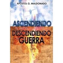 Guillermo Maldonado - Ascendiendo En Oración Y Adoración