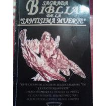 Sagrada Biblia De La Santisima Muerte, Antonio Galindo
