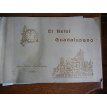 Antiguo Libro El Reloj Guadalupano 1938