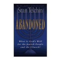 Abandoned: What Is Gods Will For The Jewish, Stan Telchin