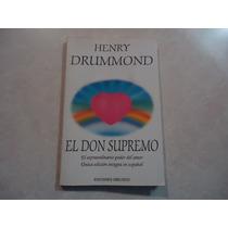 El Don Supremo Autor: Henry Drummond