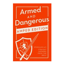 Armed And Dangerous: Amped Edition: Ephesians, Ken Abraham