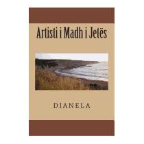 Artisti I Madh I Jetes, Diana Elise Skrapari