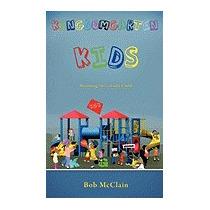 Kingdomgarten Kids, Bob Mcclain
