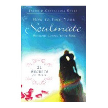 How To Find Your Soulmate Without Losing Your, Jason Evert