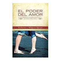 Poder Del Amor: El Matrimonio No Es Para, Guillermo Aguayo