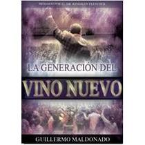Libro La Generación Del Vino Nuevo, Guillermo Maldonado