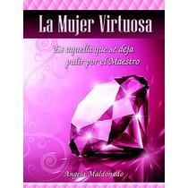 Libro Mujer Virtuosa / Angela Kellenberger