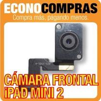 Cámara Frontal Para Ipad Mini 2 100% Nueva!!!!!!!!!!!!!!!!!!
