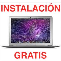 Pantalla Macbook Air 11 Display Instalacion Gratis @condesa
