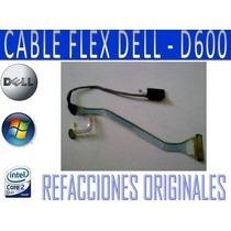 Refacciones Y Cable Flex De D600 Varios Modelos