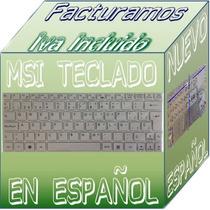 Teclado Para Netbook Msi U135dx En Español Blanco