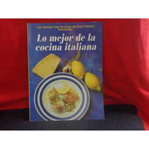 Lo Mejor De La Cocina Italiana, Könemann, China, 1997.