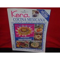 Kena. Cocina Mexicana, Armonía, México, Año Xxiii, Núm. 15.
