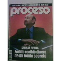 Revista Proceso. Zedillo Recibió Dinero De Mi Fondo Secreto