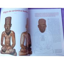 Arqueología Mexicana. Arqueología Del Siglo Xxi, Raíces.