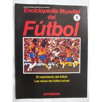 Historia De Los Mundiales De Fútbol- 30 Revistas De Primera