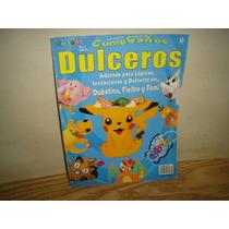 Revista Todo Para Tu Cumpleaños, Dulceros,invitaciones No. 2