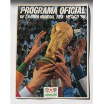 Programa Oficial De La Copa Mundial Fifa Mexico 86 Revista