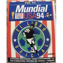 Libro Mundial Futbol U.s.a 1994, En Español, Brasil E Italia