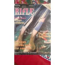 Especial De Rifle, Armas