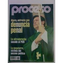 Revista Proceso. Ahora Enfrenta Una Denuncia Penal. Dvn