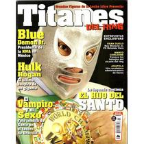 Titanes Del Ring. Grandes Figuras De La Lucha Libre Pm0