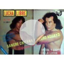 Revista De Lucha Libre,sangre Chicana,perro Aguayo,historica