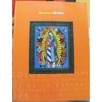 Libro Romero Britto, Arte Color De La Esperanza, En Español