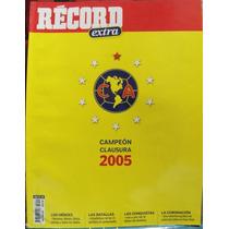Revista Record, America Campeon 2005, Fotos, Partidos Futbol