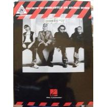 Libro Grupo U2, How To Dismantle An Atomic Bomb, En Ingles