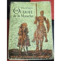 Libro Don Quijote De La Mancha, Julio 1963, M. Torner, 1a Ed