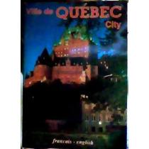 Folleto Turistico,fotos Ville De Quebec City Hecho Italia.
