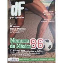 Revista Df Por Travesias, Mundial Futbol Mexico 1986 Retro