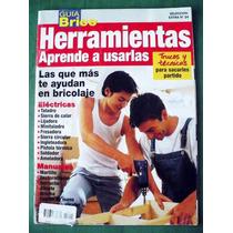 Revista Guía Brico Herramientas Aprende A Usarlas Trucos Y