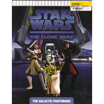 Star Wars: The Clone Wars The Galactic Photobook