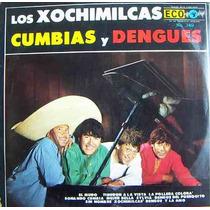 Rock Mexicano. Los Xochimilcas, Cumbias Y Dengues, Lp12´,