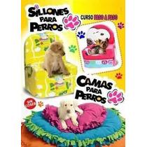 Kit Patrones Ropa Para Perros- Disfraces - Camas - Sillones